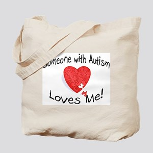 Someone With Autism Loves Me Tote Bag