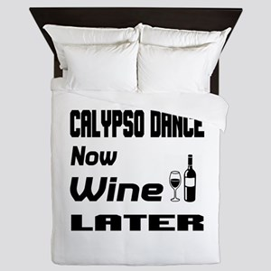 Calypso Dance Now Wine Later Queen Duvet