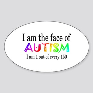 I Am The Face Of Autism Oval Sticker
