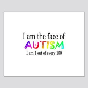 I Am The Face Of Autism Small Poster