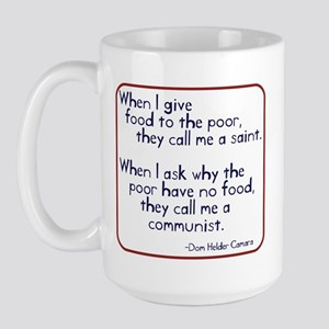 Dom Helder Camara quote Large Mug