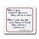 Dom Helder Camara quote Mousepad