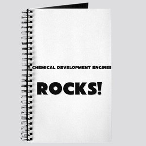 MY Chemical Development Engineer ROCKS! Journal