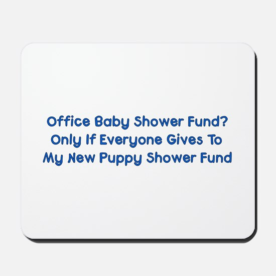 Puppy Shower Fund Mousepad