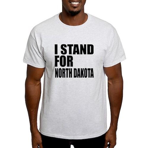 I Stand For North Dakota T-Shirt