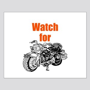 Watch for Motorcycles Posters
