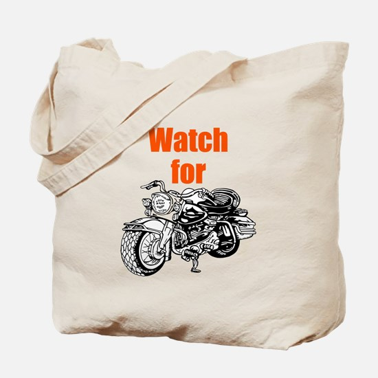 Watch for Motorcycles Tote Bag