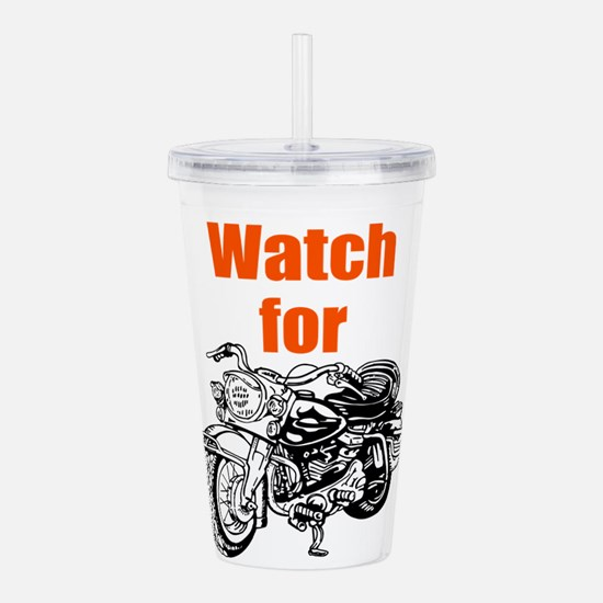 Watch for Motorcycles Acrylic Double-wall Tumbler