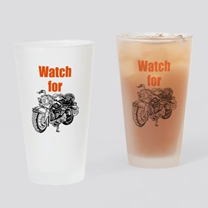 Watch for Motorcycles Drinking Glass