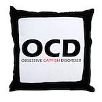 Obsessive Catfish Disorder Throw Pillow