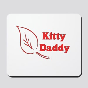 Kitty Daddy Mousepad