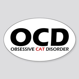 Obsessive Cat Disorder Oval Sticker