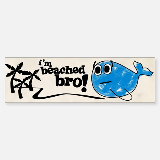 Beached Bro Bumper Bumper Bumper Sticker