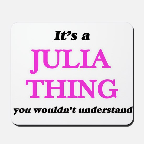 It's a Julia thing, you wouldn't Mousepad