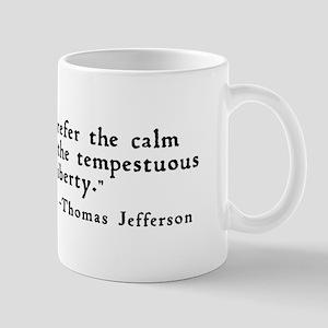 """""""Timid men ..."""" Mug"""