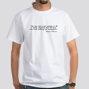 """""""The man who reads ..."""" White T-Shirt"""