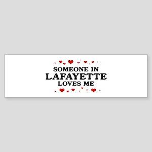 Loves Me in Lafayette Bumper Sticker