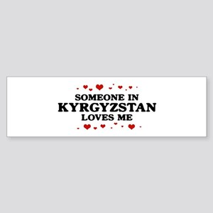 Loves Me in Kyrgyzstan Bumper Sticker