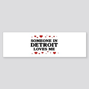 Loves Me in Detroit Bumper Sticker