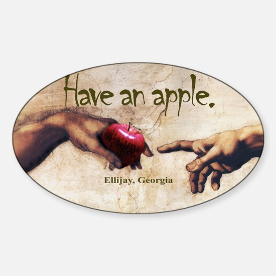Have an Apple - Ellijay, GA Oval Decal
