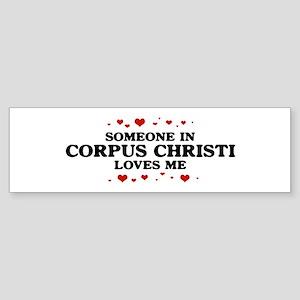 Loves Me in Corpus Christi Bumper Sticker