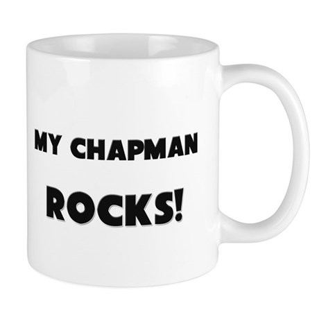 MY Chapman ROCKS! Mug