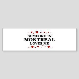 Loves Me in Montreal Bumper Sticker