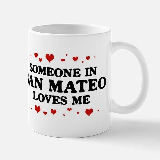 Loves Me in San Mateo Mug
