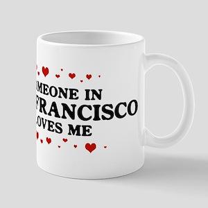 Loves Me in San Francisco Mug