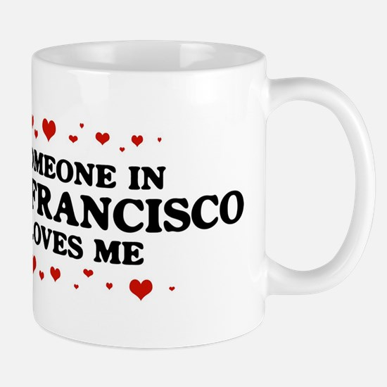 Loves Me in San Francisco Mug