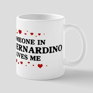 Loves Me in San Bernardino Mug
