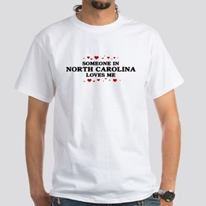 Loves Me in North Carolina White T-Shirt