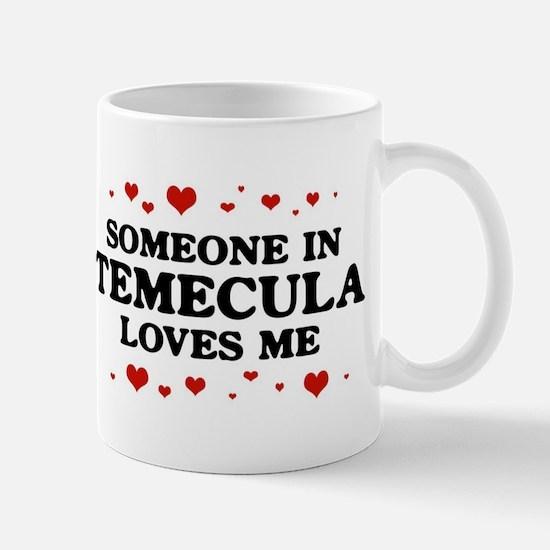 Loves Me in Temecula Mug
