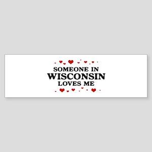Loves Me in Wisconsin Bumper Sticker