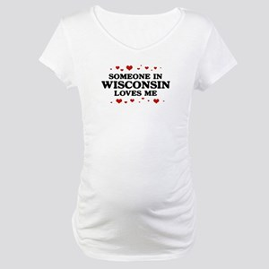 Loves Me in Wisconsin Maternity T-Shirt