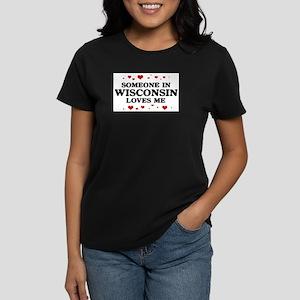 Loves Me in Wisconsin Women's Dark T-Shirt