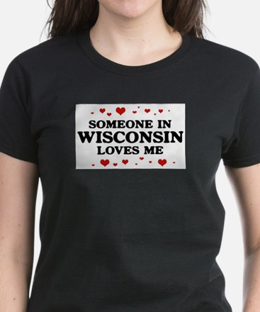 Loves Me in Wisconsin Women's Dark T-Shirt