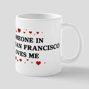 Loves Me in South San Francis Mug