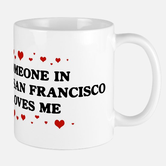 Loves Me in South San Francis Mug