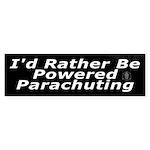 I'd Rather Be Powered Parachuting Bumper Sticker