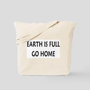 Go Home Tote Bag