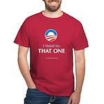 """That One"" Dark T-Shirt"