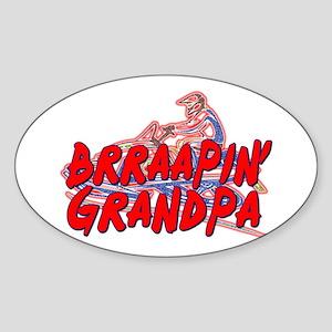 Brraapin' Grandpa Oval Sticker