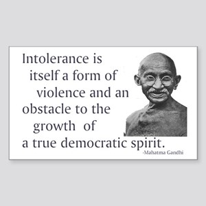Gandhi quote - Intolerance is Sticker (Rectangular