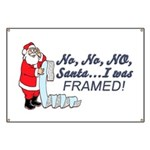 Santa I Was FRAMED! Banner