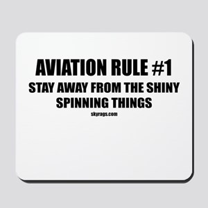 AVIATION RULE #1 Mousepad
