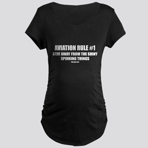 AVIATION RULE #1 Maternity Dark T-Shirt