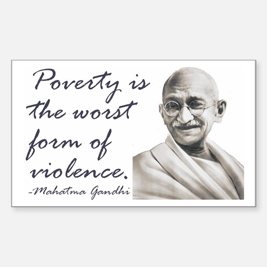 Gandhi Qute - Poverty is the Sticker (Rectangular