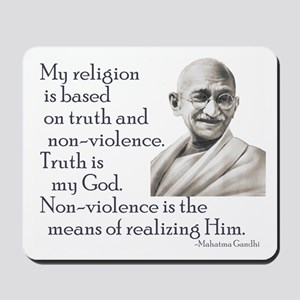 Gandhi quote - Truth is my Go Mousepad