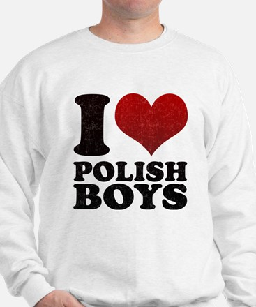 I love Polish Boys Sweatshirt